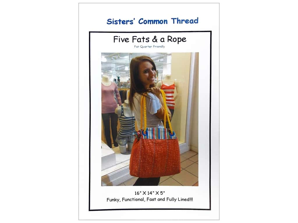 Sisters' Common Thread Five Fats & A Rope Pattern 115