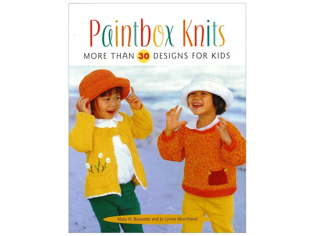 That Patchwork Place Paintbox Knits Book by Mary Bonnette and Jo Lynne Murchland