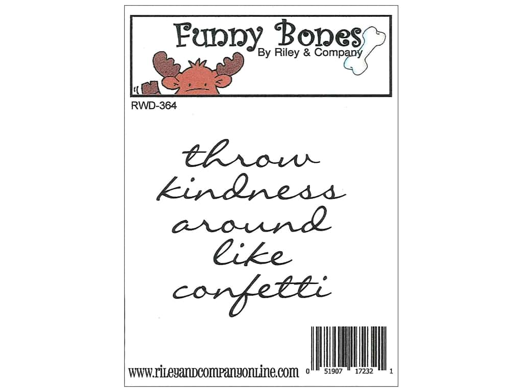 Riley & Company Cling Stamps Funny Bones Throw Kindness RWD-364