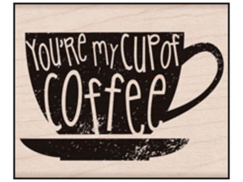 Hero Arts Rubber Stamp You're My Cup Of Coffee F6074