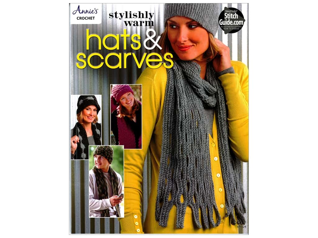Annie's Stylishly Warm Hats & Scarves Book